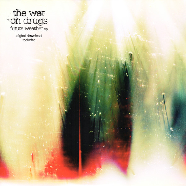 Future Weather - War on Drugs - SC227
