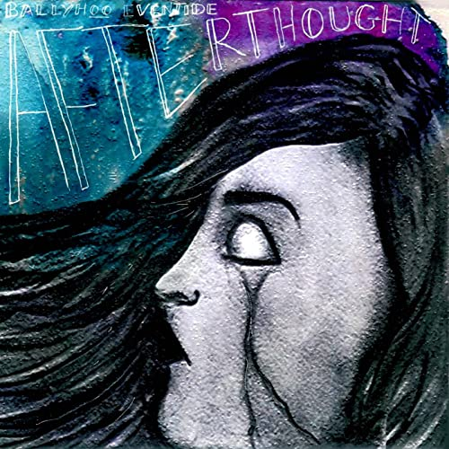 Afterthought - Ballyhoo/Eventide - B00CF2O40S
