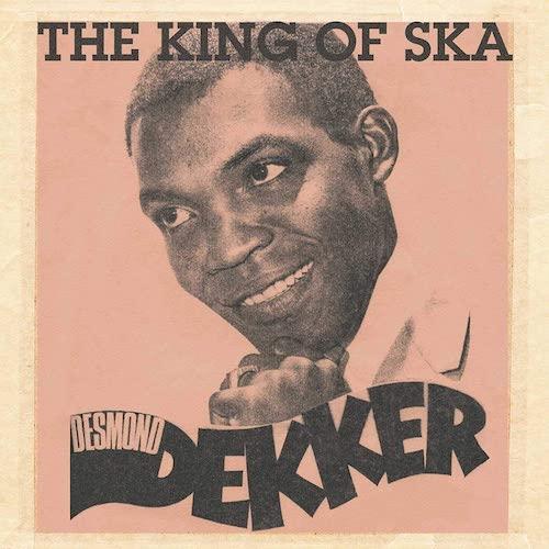 King of Ska - Desmond Dekker - SUNRLP016