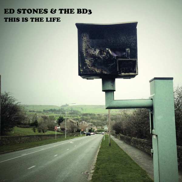 This Is The Life - Ed Stones & the BD3 - BD3CD002X