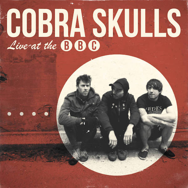 Live at the BBC - Cobra Skulls - CCCP 178-7