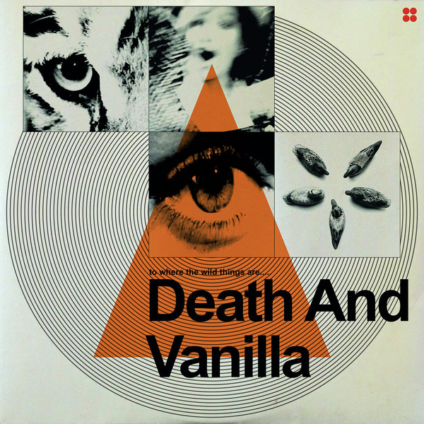 To Where the Wild Things Are - Death & Vanilla - FIRELP3920
