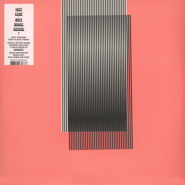 Why Make Sense? (Deluxe edition) - Hot Chip - WIGLP313X