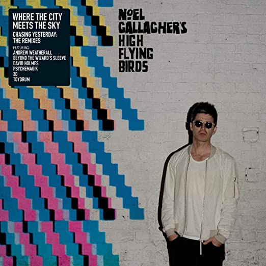 Where the City Meets the Sky - Noel Gallagher's High Fying Birds - JDNC25T
