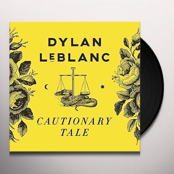 Cautionary Tale - Dylan LeBlanc - SL012