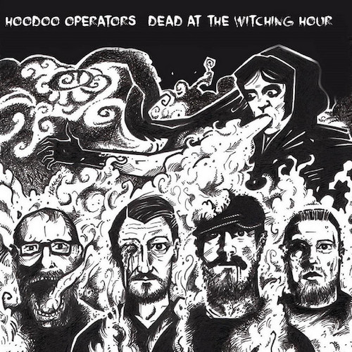 Dead at the Witching Hour - Hoodoo Operators - B01FV5GDQ8