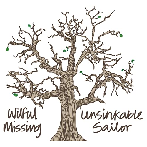 Unsinkable Sailor - Wilfull Missing - WM005USCD