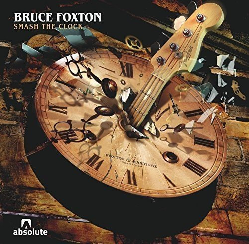 Smash the Clock - Bruce Foxton - BASSTONELP3