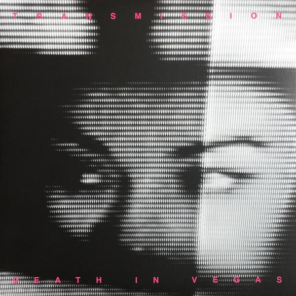 Transmission - Death in Vegas - DRONE007LP