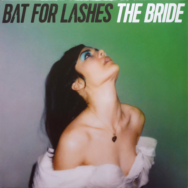 The Bride - Bat For Lashes - 0190295983901
