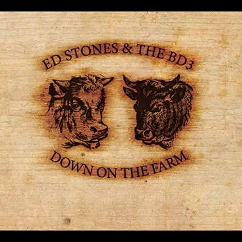 Down on the Farm - Ed Stones & the BD3 - BD3CD004X