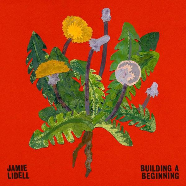 Building a Beginning - Jamie Lidell - JJL004