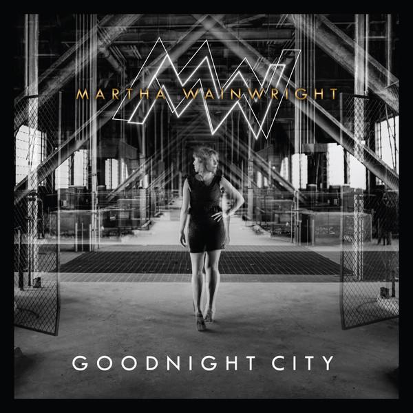 Goodnight City - Martha Wainwright - COOPD345LP