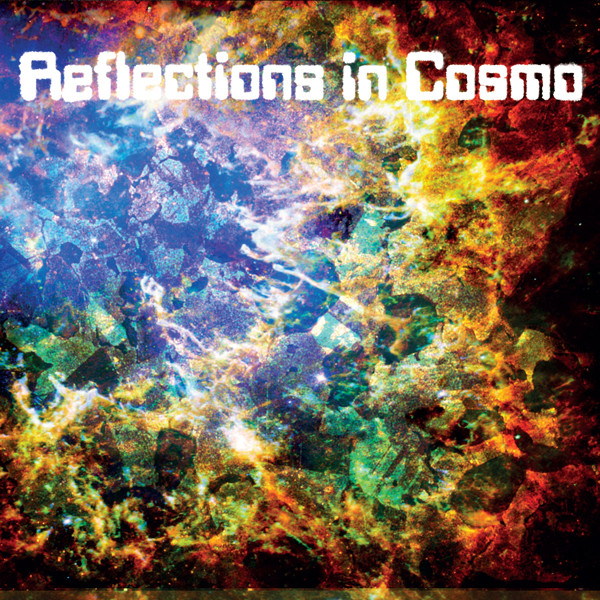 Reflections In Cosmo - Reflections In Cosmo - RNR073LP