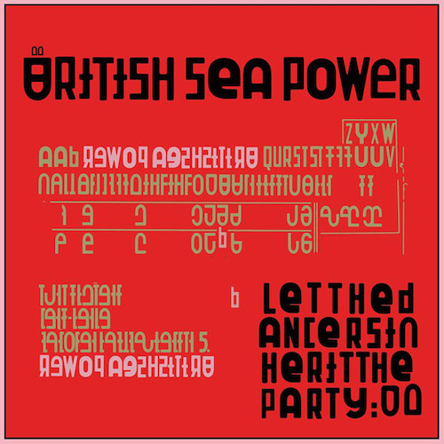 Let The Dancers Inherit The Party - British Sea Power - GCR017V
