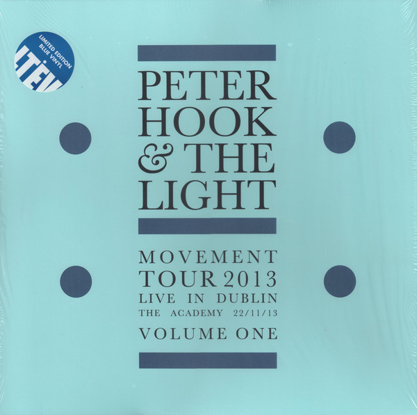 Movement - Live in Dublin Vol. 1 - Peter Hook & The Light - LETV551LP