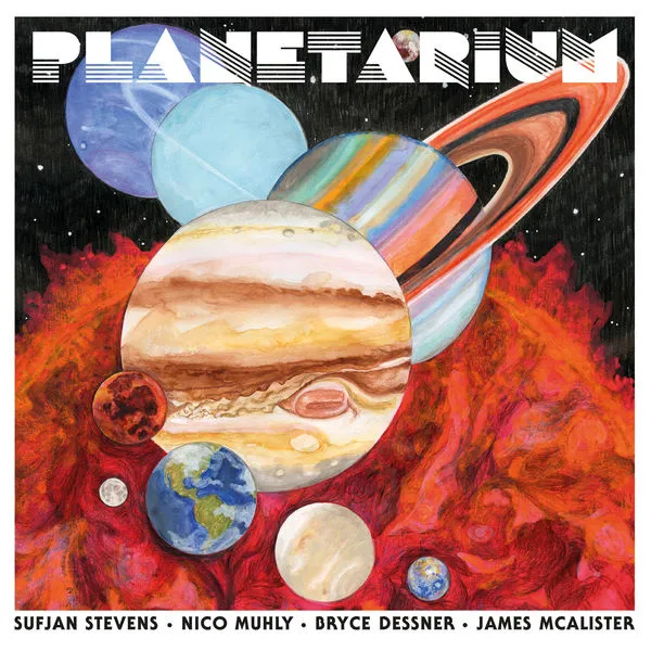 Planetarium - Sufjan Stevens, Bryce Dessner, Nico Muhly & James McAllister - 4AD0009LP