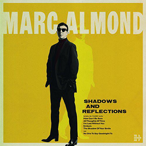 Shadows and Reflections - Marc Almond - 538310891