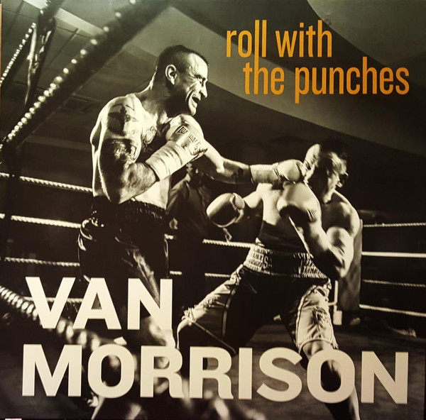 Roll With The Punches - Van Morrison - 5771854