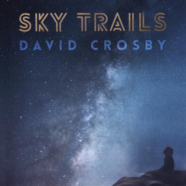 Sky Trails - David Crosby - 383033730