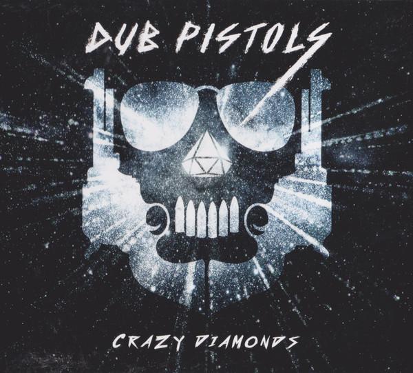 Crazy Diamonds - Dub Pistols - SBESTLP81