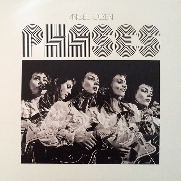 Phases - Angel Olsen - JAG314LP-C1