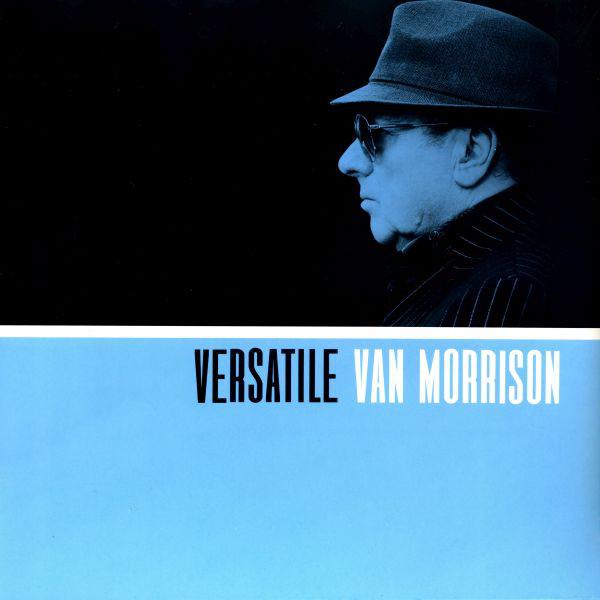 Versatile - Van Morrison - 6708156