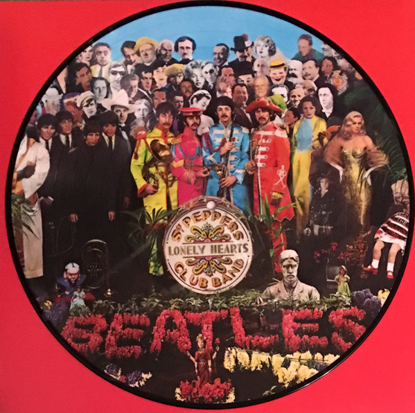 Sgt. Pepper's Lonely Hearts Club Band (Picture Disc) - Beatles - 6709835