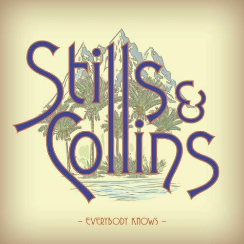 Everybody Knows - Stephen Stills & Judy Collins - 19075801061