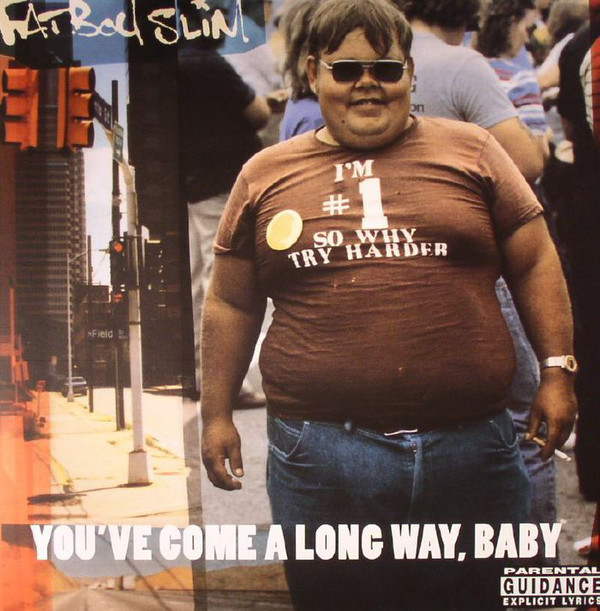 You've Come a Long Way Baby - Fatboy Slim - BMGAA06LP
