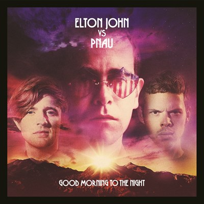Good Morning To The Night - Elton John vs Pnau - 00602567316947
