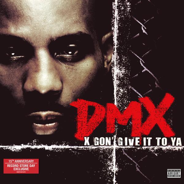 X Gon' Give It To Ya - DMX - 0600753815472