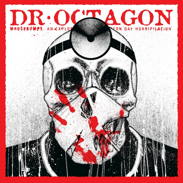 Moosebumps: An Exploration Into Modern Day Horripilation - Dr. Octagon - 9353881216