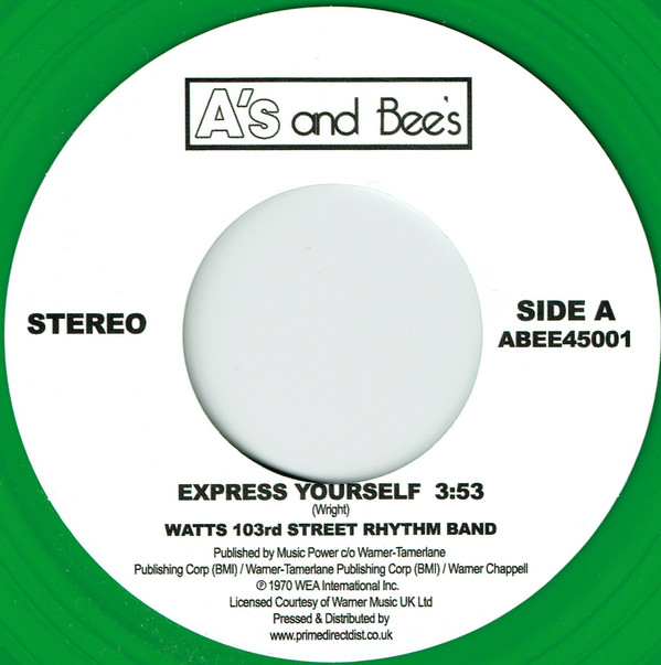Express Yourself / Just Kissed My Baby - Watts 103rd St Rhythm Band / The Meters - ABEE45001