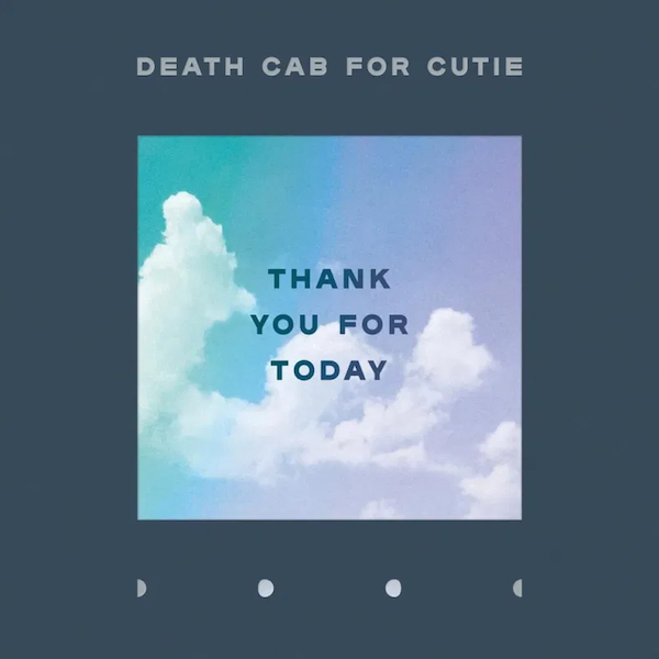 Thank You For Today - Death Cab For Cutie - 0075678656316