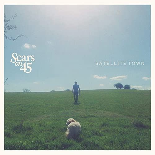 Satellite Town - Scars On 45 - SCARS45STCD