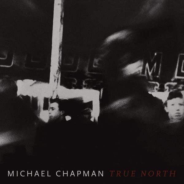True North - Michael Chapman - POB044LPC1