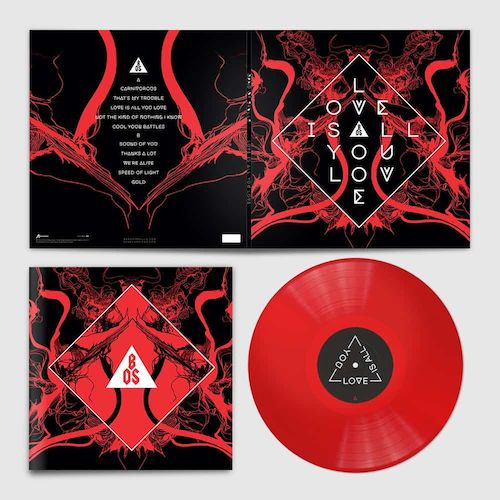 Love is All You Love - Band of Skulls - SOAKLP182D