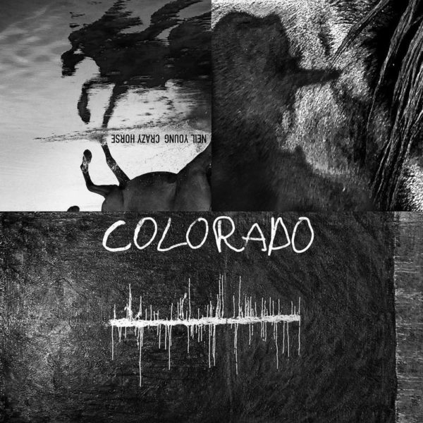 Colorado - Neil Young & Crazy Horse - 0093624898917