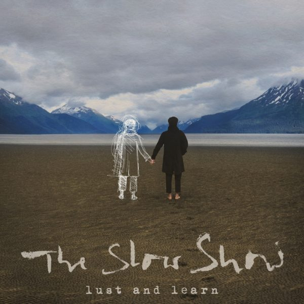 Lust and Learn - Slow Show - PIASNL0490LP
