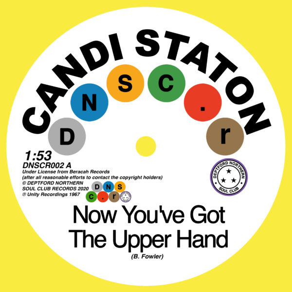 Now You've Got The Upper Hand/ You're Acting Kind Of Strange - Candi Staton & Chappells - DNSCR002