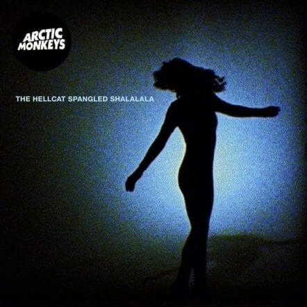 The Hellcat Spangled Shalalala - Arctic Monkeys - RUG422