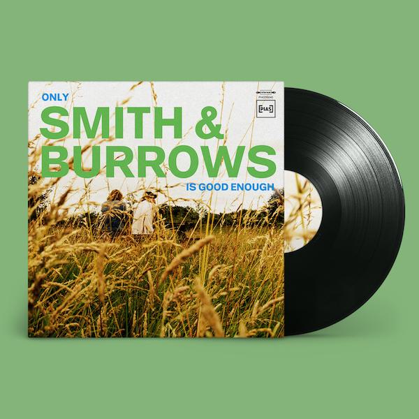 Only Smith & Burrows Is Good Enough - Smith & Burrows - PIASR5040LP