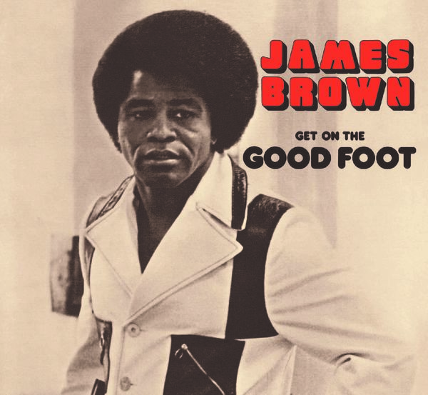 Get On The Good Foot - James Brown - B2977601
