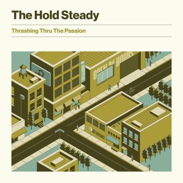 Thrashing Thru The Passion - Hold Steady - FKR1031A