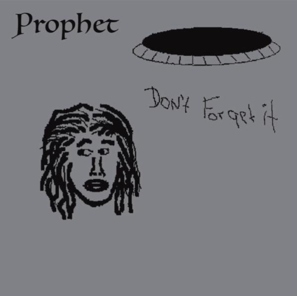 Don't Forget It - Prophet - STH2419LP