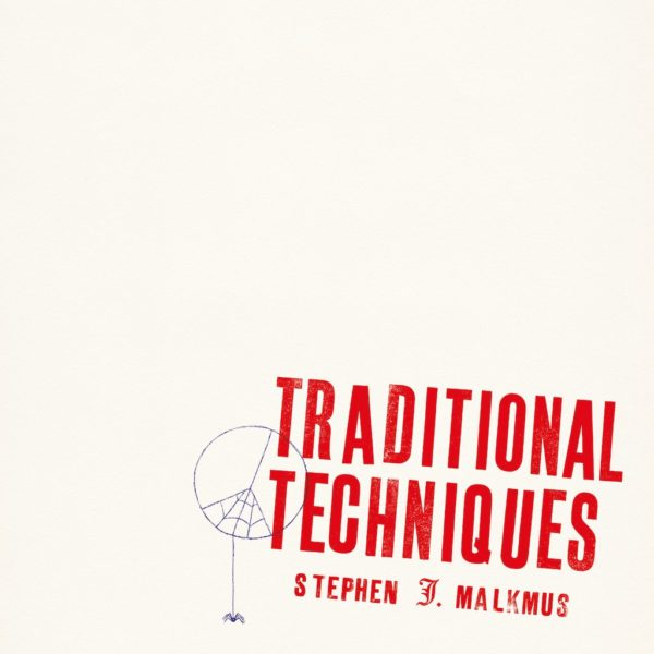Traditional Techniques - Stephen Malkmus - WIGLP471X