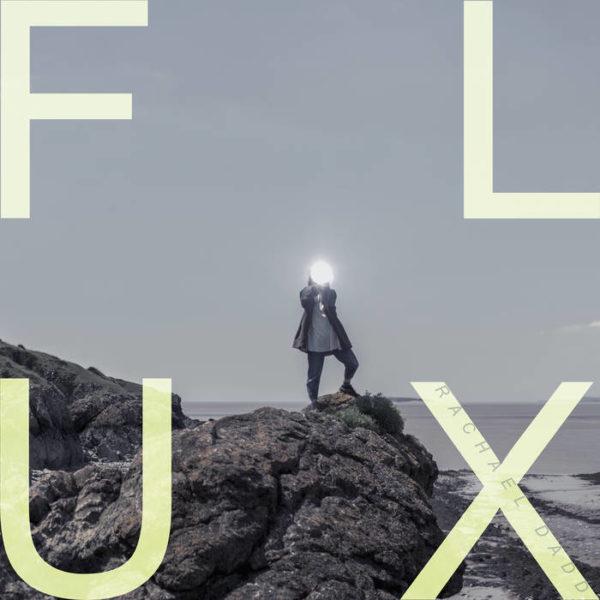 FLUX - Rachael Dadd - MI0565LP