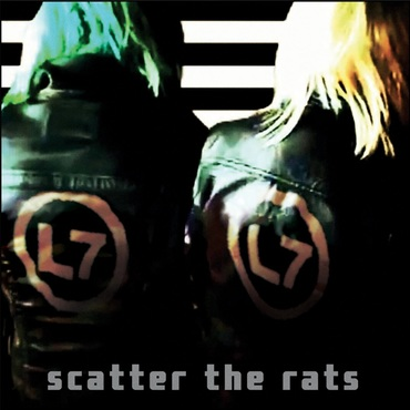 Scatter The Rats - L7 - 748337192219PMI