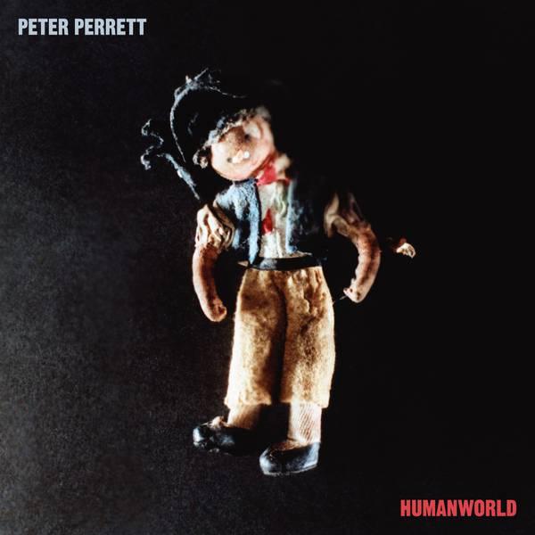Humanworld - Peter Perrett - WIGLP446X